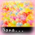 Nana...