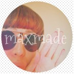 Ⓜ︎*Maxmade