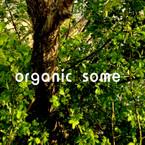 organicsome