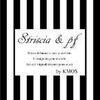 Striscia&pf by KMOS