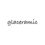 glaceramic(グラセラミック)