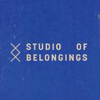 STUDIO OF BELONGINGS