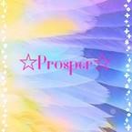 ☆Prosper☆
