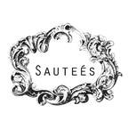 Sautees
