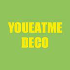 YoueatmeDeco