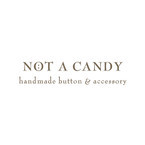 NOT A CANDY