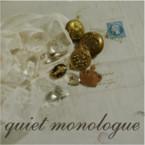quiet monologue