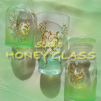 HONEY GLASS