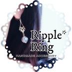 Ripple*Ring