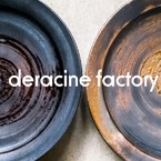 deracine factory