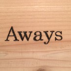 Aways