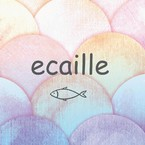 ecaille(エカイユ)