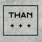 THAN -ザン-